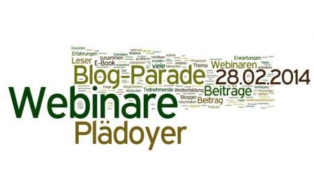 Blog-Parade als Plädoyee für Webinare bis zum 28.02.2014 inititiert von Judith Torma der Rednermacherin auf dem Rhetorikblog.com