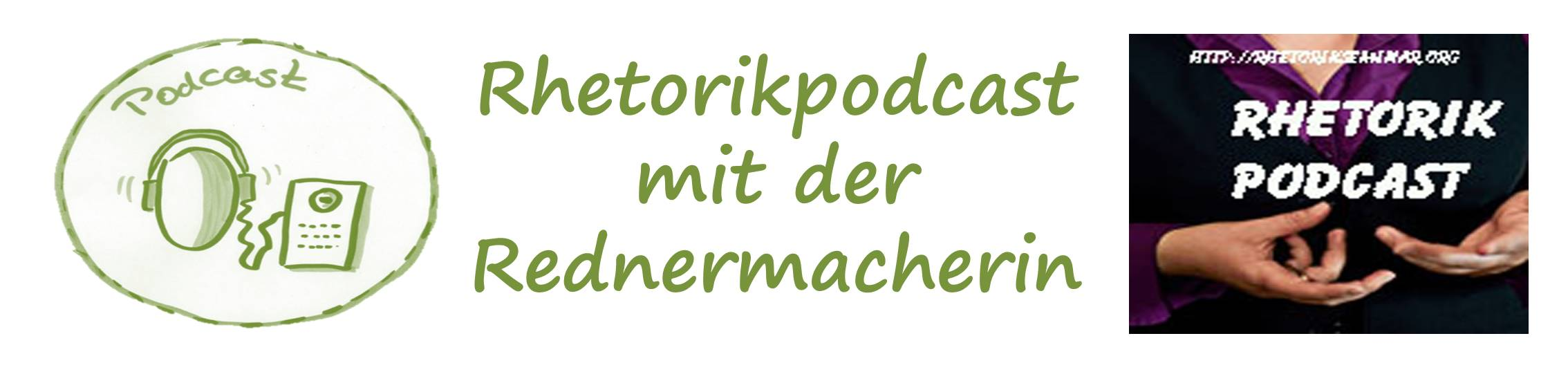 Rhetoriktpodcast Rednermacherin